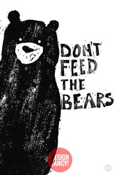 Don't Feed the Bears Camping Party Poster by designfancyshop