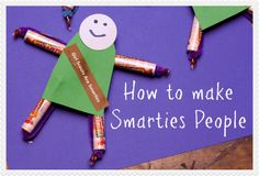 How To Make Smarties People For School Treats (#CBias, #IAmaSmartie, sponsored)
