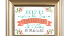 Pretty Little Palace: Free Printable Instagram Sign for Wedding