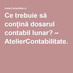 Ce trebuie să conțină dosarul contabil lunar? – AtelierContabilitate.ro