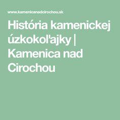 História kamenickej úzkokoľajky | Kamenica nad Cirochou
