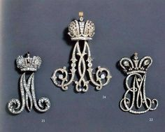 21. Diamond Imperial Cypher of Maria Fyodorovna (Paul's wife)  24. Diamond Imperial Cypher of Maria Fyodorovna (Alexander III's wife) 22. Unknown Diamond Imperial Cypher  Diamond Imperial Cyphers were gifts from the Imperial Family to high ranking women of Their Imperial Suite.  They were to be worn on all Court events.