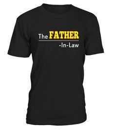 Father-in-law Day  father-in-law#tshirt#tee#gift#holiday#art#design#designer#tshirtformen#tshirtforwomen#besttshirt#funnytshirt#age#name#october#november#december#happy#grandparent#blackFriday#family#thanksgiving#birthday#image#photo#ideas#sweetshirt#bestfriend#nurse#winter#america#american#lovely#unisex#sexy#veteran#cooldesign#mug#mugs#awesome#holiday#season#cuteshirt
