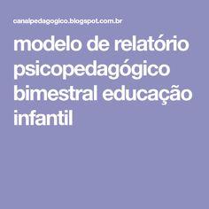 modelo de relatório psicopedagógico bimestral educação infantil