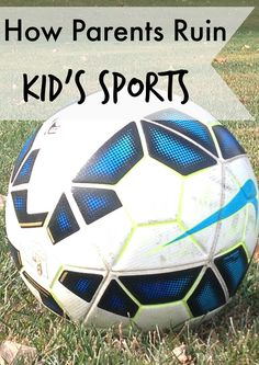 The biggest problem with kid's sports?  Us parents.  They love to play, but our desire to win, to control their experience ruins their love of the game.