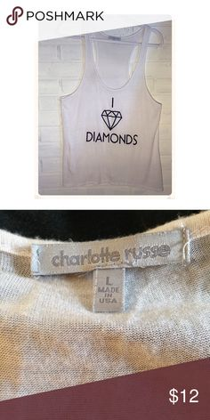 I love diamonds T shirt Perfect way to drop the hint lol, EUC Charlotte Russe Tops