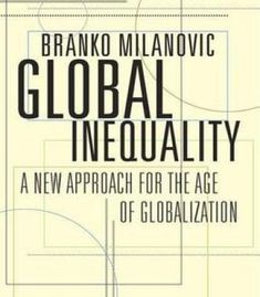 Global Inequality: A New Approach For The Age Of Globalization PDF
