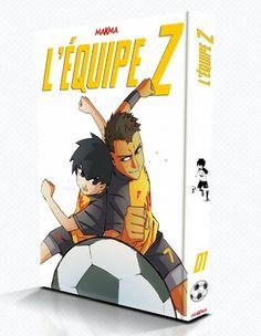L'Équipe Z, le manga de football à la française - GONG NETWORKS