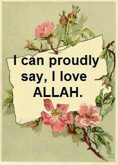 I love Allah ❤