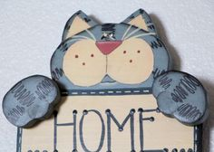 Cat Handpainted Wood Sign Grey Tabby Home Is by PsychoCreators