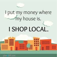 shop local quote - Google Search
