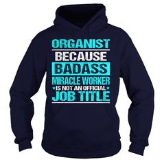 Awesome Tee For Organist T-Shirts, Hoodies. BUY IT NOW ==► https://www.sunfrog.com/LifeStyle/Awesome-Tee-For-Organist-98244745-Navy-Blue-Hoodie.html?id=41382