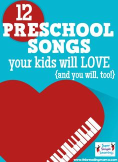 12 Preschool Songs Your Kids will LOVE...and you will, too! | This Reading Mama