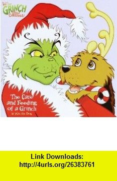 The Care and Feeding of a Grinch (Pictureback(R)) (9780375810213) Bonnie Worth, Christopher Moroney , ISBN-10: 0375810218  , ISBN-13: 978-0375810213 ,  , tutorials , pdf , ebook , torrent , downloads , rapidshare , filesonic , hotfile , megaupload , fileserve