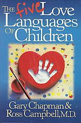 The Five Love Languages of Children by Gary Chapman, R
