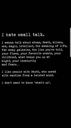 Is there anyone out there who will engage me in good talks including the whys an. - Is there anyone out there who will engage me in good talks including the whys and hows of why we ma - Snap Quotes, Poem Quotes, True Quotes, Words Quotes, Sayings, Inspirierender Text, True Words, Deep Thoughts, Late Night Thoughts