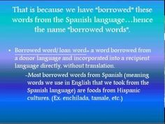 Spanish Cognates, Borrowed Words, and Place Names