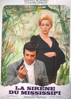 Mississippi Mermaid French La sirne du Mississipi is a 1969 French romantic drama film directed by Franois Truffaut and starring Catherine Deneuve and Je Best Movie Posters, Love Posters, Cinema Posters, Movie Poster Art, Film Posters, Catherine Deneuve, Beau Film, Mississippi, The Originals