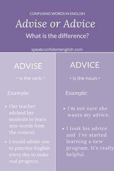 Do you get easily confused by advice vs. advise? Use this quick cheat sheet to understand the difference! Visit Speak Confident English for more useful tips + access to my English resource library.