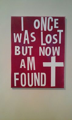 16 X 20 Quote On Canvas  I Once Was Lost by HippieSwankBoutique, $32.00