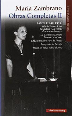 Libros (1940-1950) / María Zambrano ; edición dirigida por Jesús Moreno Sanz