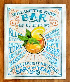 Typography: Willamette Week Bar guide by Mary Kate McDevitt Vintage Typography, Typography Letters, Typography Logo, Graphic Design Typography, Graphic Design Illustration, Cool Lettering, Types Of Lettering, Lettering Design, Hand Lettering