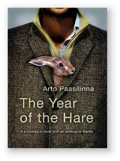 Finnish & Scandinavian Fiction: THE YEAR OF THE HARE BY ARTO PAASILINNA The Year of the Hare by Arto Paasilinna is a comic novel published in 1975. A journalist and a photographer go out on a work assignment for work when they hit a hare with their car. This leads to a drastic change in journalist Vatanen's life; he decides to leave it all behind and spend a year with a rabbit.