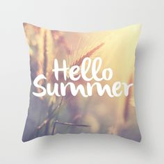 Hello Summer! throw pillow available http://society6.com/product/hello-summer-83v_pillow#25=193&18=126
