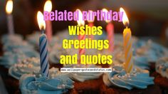 belated birthday wishes, greetings, quotes and messages