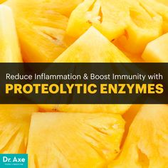 Proteolytic Enzymes Reduce Inflammation and Boost Immunity - Dr. Axe