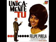 Felipe Pirela - Únicamente Tú - Porfi Jimenez - 12 TEMAS - YouTube