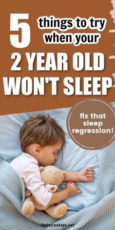 5 Things to Try When Your 2 Year Old Won't Sleep. These are tips from a mom of 3 who has dealt with her fair share of sleep regressions. #momtips #toddlersleep | toddlers | kids | sleep regression | parenting | sleep hacks | mom hacks | toddler sleep tips