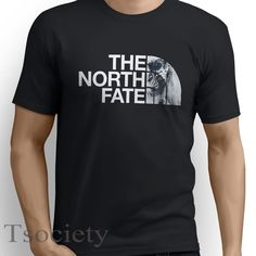 THE NORTH FATE T-SHIRT inspired Game of Thrones white walker wall funny tee E18