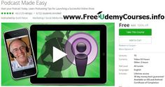 [#Udemy 100% Off] #Podcast Made Easy   About This Course  Published 1/2015English  Course Description  Learn toPodcastwith a Podcasting Pioneer and Host/Executive Producer of over 40 different Podcasts! Everything you need to get started and a lot more...  Course Up To Date As Of October 1st 2016. New Lectures Added (#23: The Blue Yeti Microphone #42 Add Your Podcast to Google Play and Android Phones and Lecture #71: Bonus Lecture: Done For You Podcasting and Write a Bestseller at the Same…