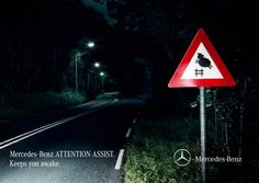 DESIGNED AD - Mercedes-Benz did a great job. There are three areas of focus. The sign, and the two areas of text.