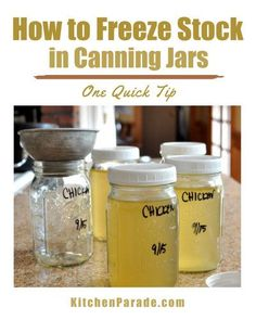 How to Freeze Stock in Canning Jars ♥ KitchenParade.com Easy Recipes, Easy Meals, Healthy Recipes, Seafood Stock, Canning Jar Lids, Quart Jar, Tea Cookies, Natural Preservatives