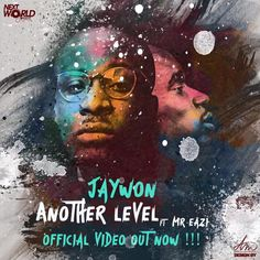 VIDEO: Jaywon- Another Level ft. Mr. Eazi