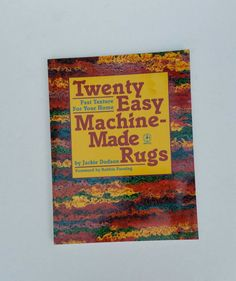Machine Made Rugs How To Book 1990 by FlatRockGoods on Etsy