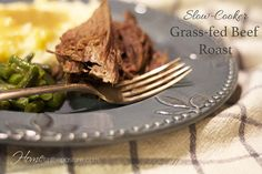 How to Cook a Grass-fed Beef Roast