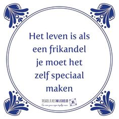 Levensmotto Me Quotes, Motivational Quotes, Funny Quotes, Dutch Quotes, Sweet Words, True Words, Funny Fails, Funny Texts, Wisdom