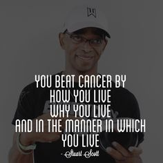 """When you die, it does not mean that you lose to cancer. You beat cancer by how you live, why you live, and in the manner in which you live."" - Stuart Scott #ESPN #ESPYs #inspiration"