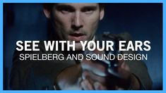 Spielberg and Sound Design: See With Your Ears License Free Music, Audio Post Production, Screen Junkies, Film Tips, The Future Is Now, Steven Spielberg, College Humor, Wedding Film, Sound Design