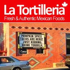PUMPKIN SPICE TACOS ARE HERE! JUST KIDDING. DRINK TEQUILA.