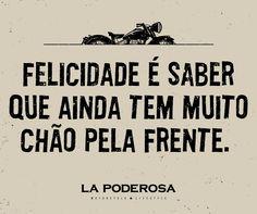 E não o importa o destino! #felicidade #ride #estrada