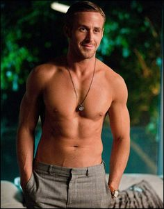 YUMMY!  Shirtless Ryan Gosling!  I am single, I can look!  ;o)