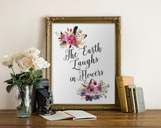 Quote Art Printable wall art decoration poster Print floral  wall decor  the Earth laughs in flowers hand lettered Print wall art decoration