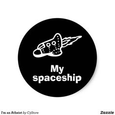 My spaceship Round Sticker, Glossy Round Stickers, Spaceship, Signs, Round Labels, Space Ship, Spacecraft, Shop Signs, Craft Space, Space Shuttle