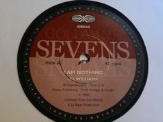 AL WILLIAMS - I Am Nothing - SEVENS Records 7  Northern Soul