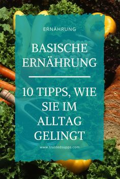 Basische Ernährung: 10 Tipps für den Alltag Basic nutrition: 10 tips for everyday life Balance the acid-base balance with 10 simple tips. With just a few changes, you are turning to a healthy diet. Diet And Nutrition, Complete Nutrition, Healthy Diet Tips, Holistic Nutrition, Nutrition Guide, Acid Base Balance, Menu Dieta, Detox Diet Plan, Diet Menu