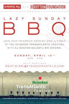 Heineken TransAtlantic Festival Closing Party at Lazy Sunday BBQ